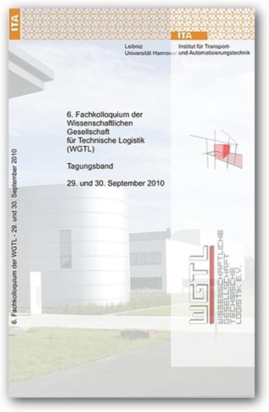 6. Fachkolloquium der Wissenschaftlichen Gesellschaft für Technische Logistik (WGTL) - Coverbild