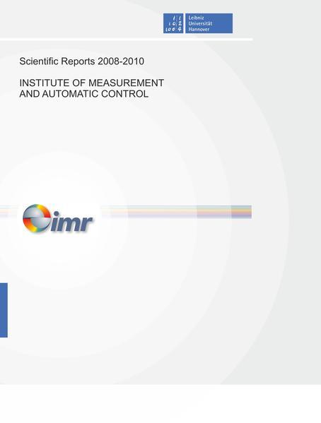 Scientific Reports 2008-2010 Institute of Measurement and Automatic Control - Coverbild