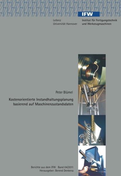 Kostenorientierte Instandhaltungsplanung basierend auf Maschinenzustandsdaten - Coverbild