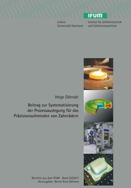 Beitrag zur Systematisierung der Prozessauslegung für das Präzisionsschmieden von Zahnrädern - Coverbild