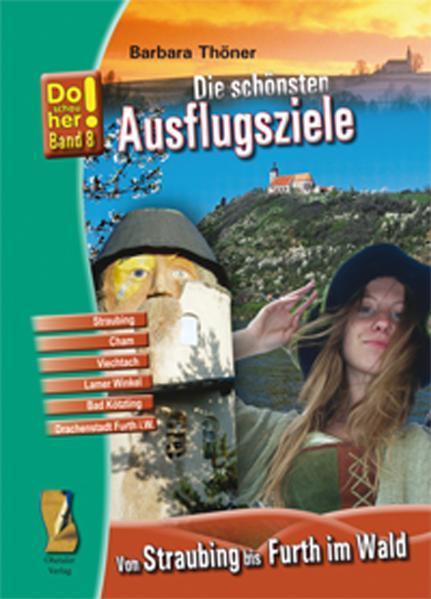 Kultur-Reiseführer Von Straubing bis Furth im Wald - Coverbild
