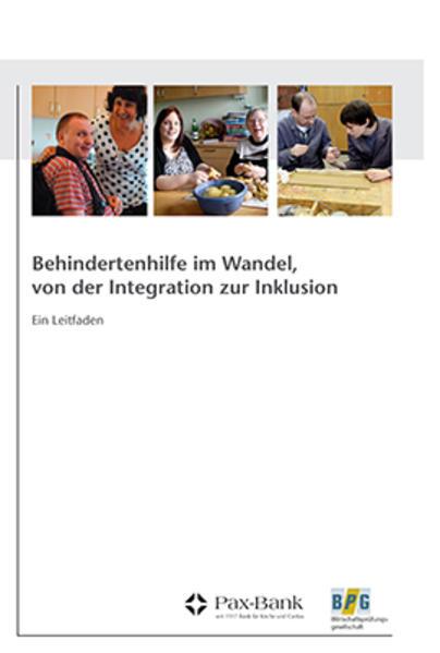 Behindertenhilfe im Wandel, von der Integration zur Inklusion - Coverbild