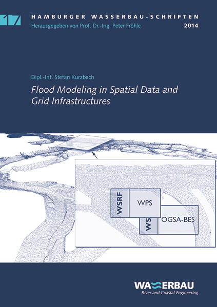Flood Modelling in Spatial Data and Grid Infrastructures - Coverbild