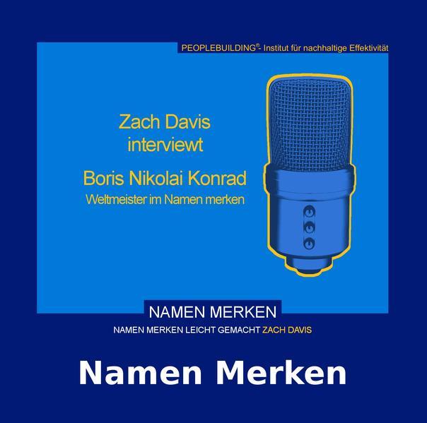 Zach Davis interviewt Boris Nikolai Konrad, Weltmeister im Namen Merken - Coverbild
