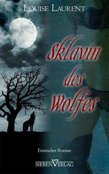 """Sklavin des Wolfes"" - von Louise Laurent FB2 iBook EPUB"