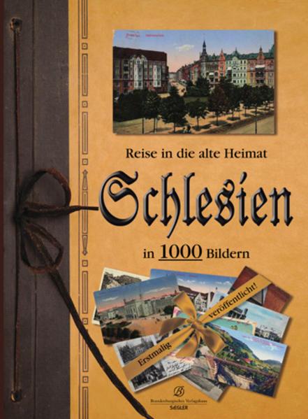 Reise in die alte Heimat - Schlesien in 1000 Bildern - Coverbild