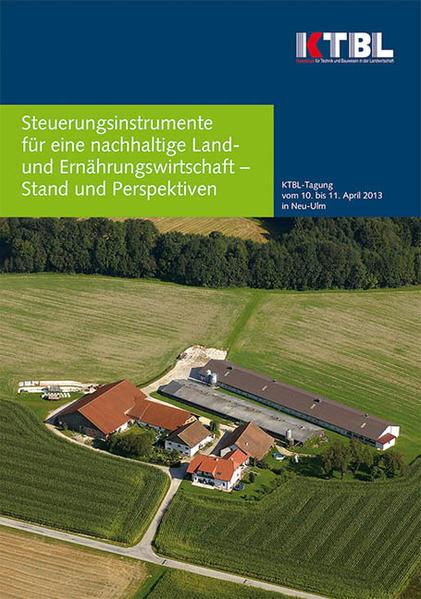 Steuerungsinstrumente für eine nachhaltige Land-  und Ernährungswirtschaft - Stand und Perspektiven - Coverbild