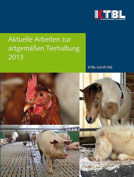 Aktuelle Arbeiten zur artgemäßen Tierhaltung 2013 - Coverbild