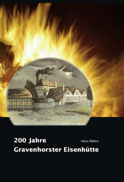 200 Jahre Gravenhorster Eisenhütte - Coverbild