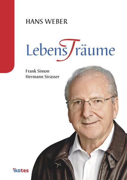 Hans Weber - Lebens(t)räume - Coverbild