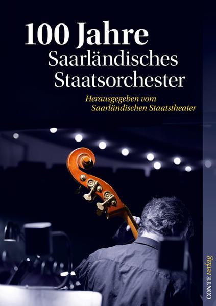 100 Jahre Saarländisches Staatsorchester - Coverbild