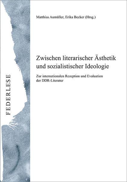 Zwischen literarischer Ästhetik und sozialistischer Ideologie - Coverbild