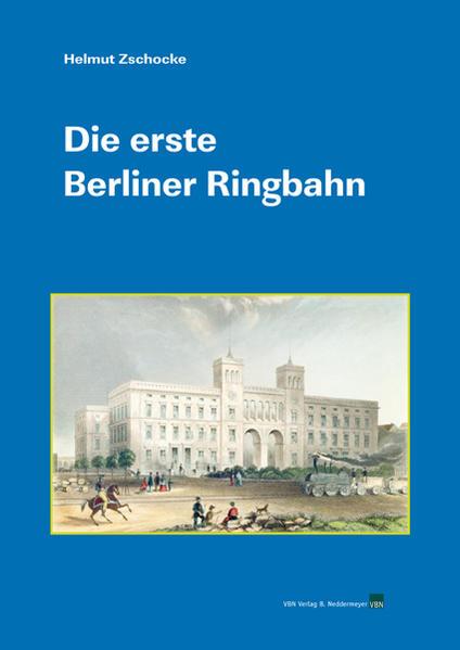 Die erste Berliner Ringbahn - Coverbild