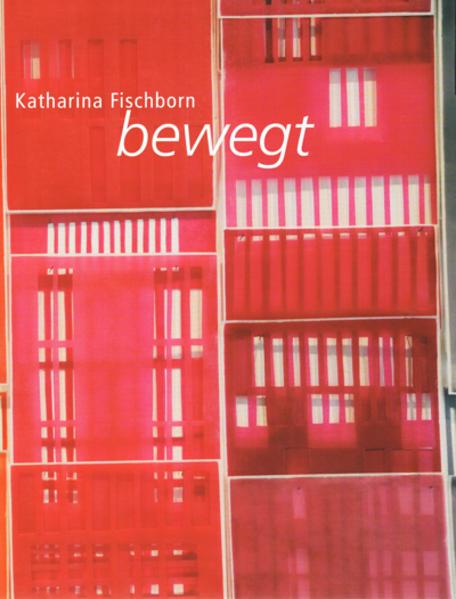 Katharina Fischborn: bewegt - Coverbild