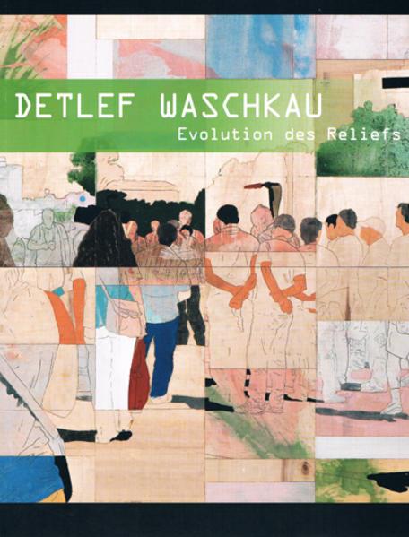 Detlef Waschkau: Evolution des Reliefs - Coverbild