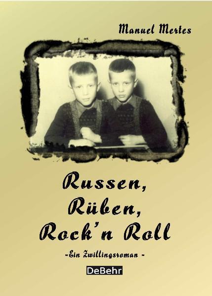 Russen, Rüben, Rock`n Roll - ein Zwillingsroman - Coverbild