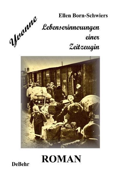 Yvonne - Lebenserinnerungen einer Zeitzeugin - Roman - Coverbild