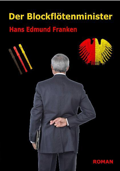 Der Blockflötenminister - Roman - Coverbild
