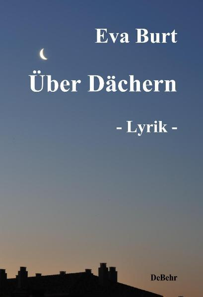 Über Dächern - Lyrik und Gedichte - Coverbild