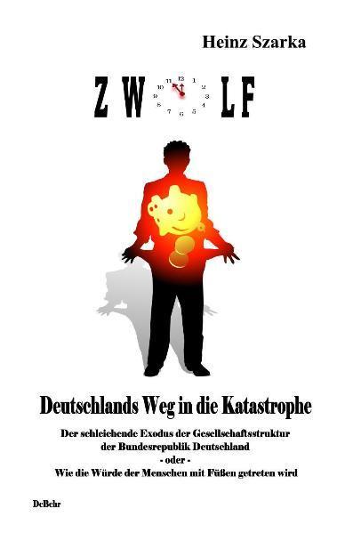 5 vor 12 - Deutschlands Weg in die Katastrophe - Coverbild