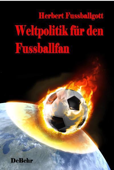 Weltpolitik für den Fussballfan - Coverbild