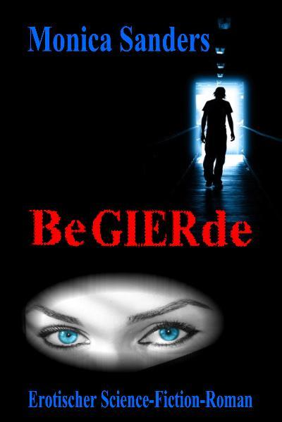 Begierde  - Erotischer Science Fiction  Roman - Coverbild