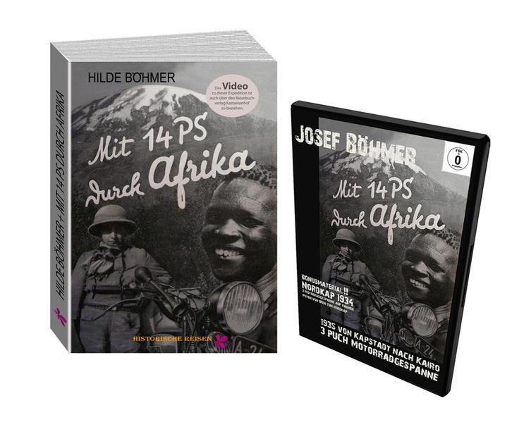 Kombipack Josef und Hilde Böhmer Buch und DVD Mit 14 PS durch Afrika - Die erste Durchquerung Afrikas mit dem Motorrad von Süd nach Nord!! - Coverbild