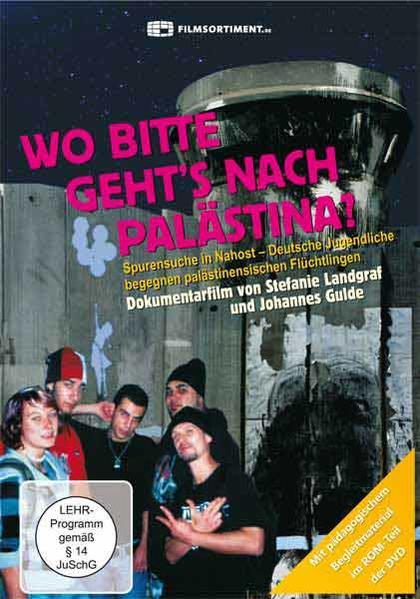 Wo bitte geht's nach Palästina? - Coverbild
