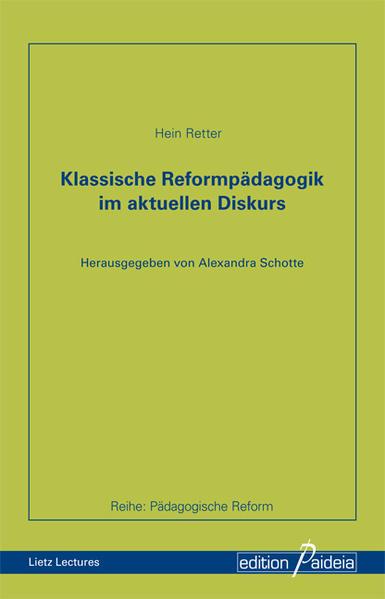 Klassische Reformpädagogik im aktuellen Diskurs - Coverbild