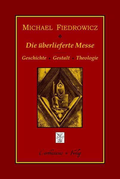 Die überlieferte Messe - Coverbild