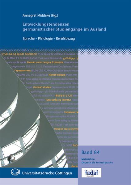 Entwicklungstendenzen germanistischer Studiengänge im Ausland - Coverbild