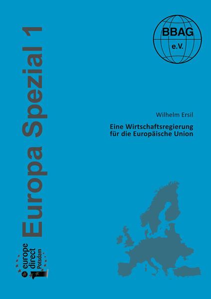 Eine Wirtschaftsregierung für die Europäische Union - Coverbild