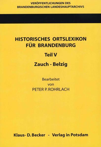 Historisches Ortslexikon für Brandenburg, Teil V, Zauch-Belzig - Coverbild