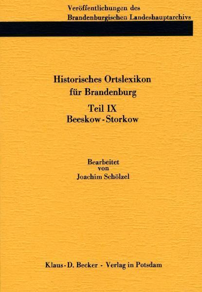 Historisches Ortslexikon für Brandenburg, Teil IX, Beeskow-Storkow. - Coverbild
