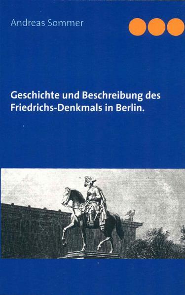 Gedenkbuch, enthaltend die Geschichte und Beschreibung des Friedrich-Denkmals in Berlin. - Coverbild