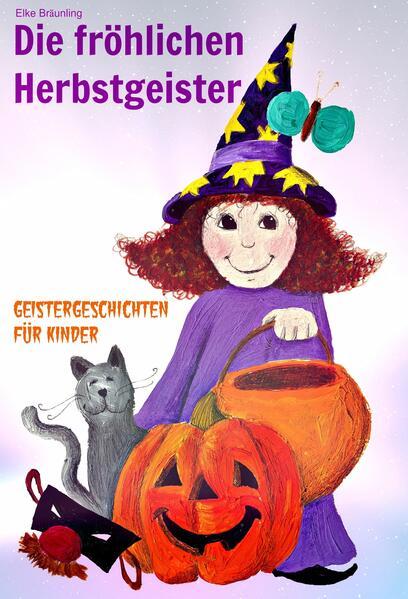 Die fröhlichen Herbstgeister - Geister und Halloweengeschichten - Coverbild