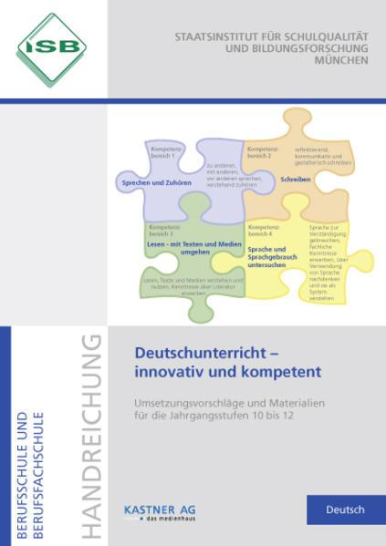 Deutschunterricht - innovativ und kompetent Handreichung Berufsschule und Berufsfachschule - Coverbild