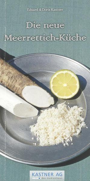 Die neue Meerrettich-Küche - Coverbild