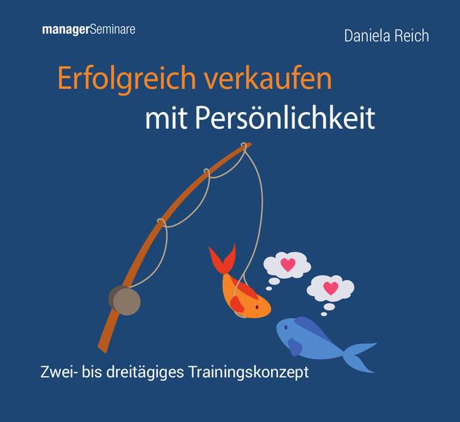 CD-Trainingskonzept: Erfolgreich verkaufen mit Persönlichkeit - Coverbild