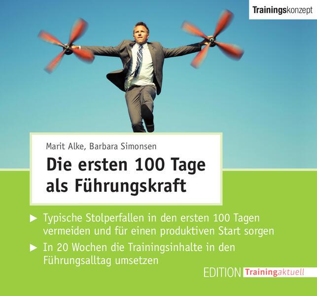CD-Trainingskonzept: Die ersten 100 Tage als Führungskraft - Coverbild