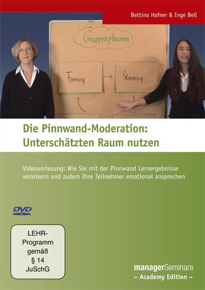 Die Pinnwand-Moderation: Unterschätzten Raum nutzen - Coverbild