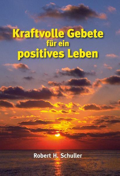 Kraftvolle Gebete für ein positives Leben - Coverbild