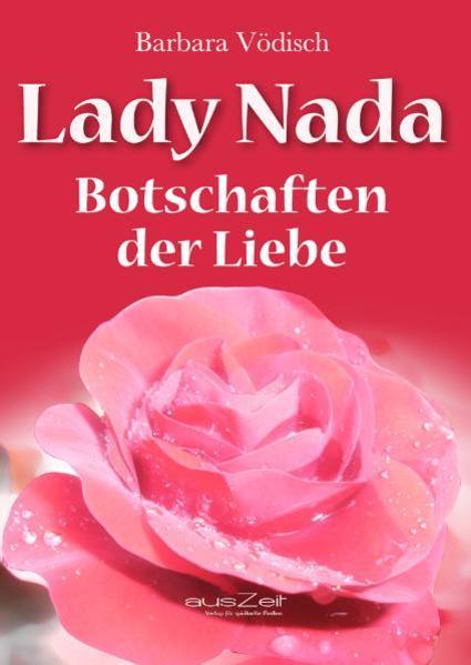 Lady Nada: Botschaften der Liebe - Coverbild