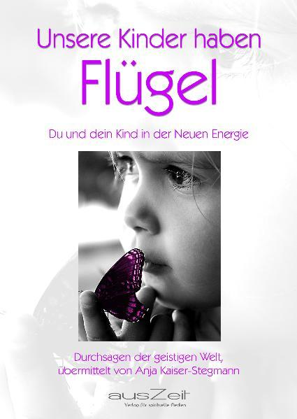 Unsere Kinder haben Flügel - Coverbild