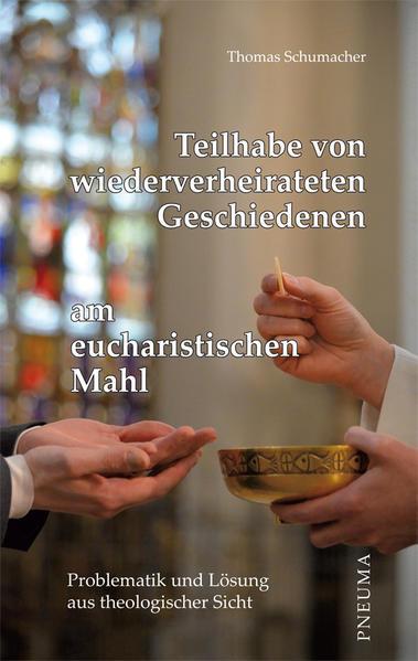 Teilhabe von wiederverheirateten Geschiedenen am eucharistischen Mahl - Coverbild
