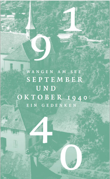 Wangen am See . September und Oktober 1940 . Ein Gedenken - Coverbild