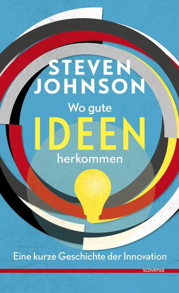 Wo gute Ideen herkommen. - Coverbild