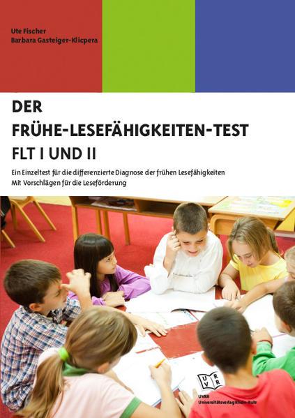Der Frühe-Lesefähigkeiten-Test (FLT I und II) - Coverbild