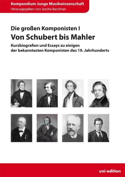 Die großen Komponisten I: Von Schubert bis Mahler - Coverbild