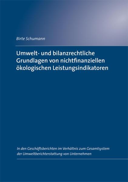 Umwelt- und bilanzrechtliche Grundlagen von nichtfinanziellen ökologischen Leistungsindikatoren - Coverbild